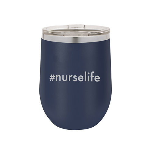#Nurselife Insulated Tumbler