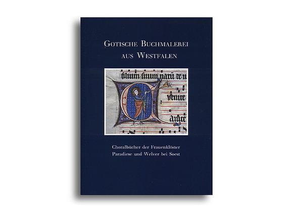 Gotische Buchmalerei aus Westfalen