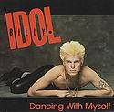 Billy Idol - Dancing With Myself.jpg