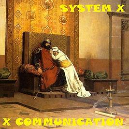 System X - Album - JUA001 - X Communicat