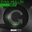 Ryan Mullin - Safe.jpg