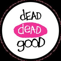 Dead Dead Good