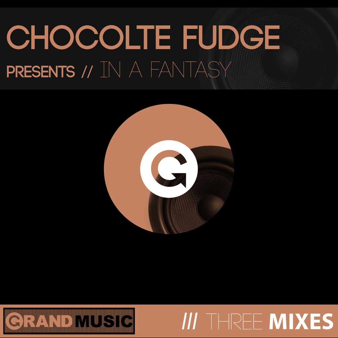 Chocolate Fudge - In A Fantasy 3 mixes.j