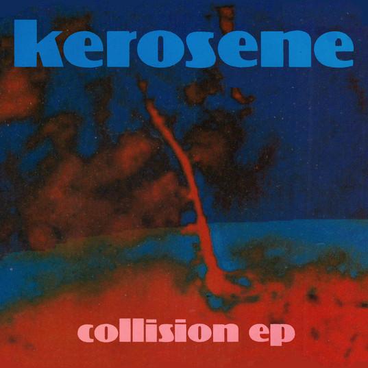 Kerosene_–_Collision_EP.jpg