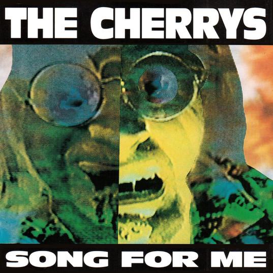 The_Cherrys_–_Song_For_Me.jpg