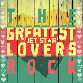 What are the 'Greatest Lovers Rock' tunes?