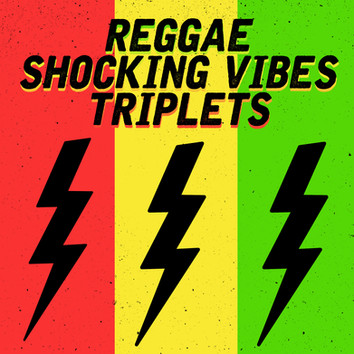 Jet Star Music presents: Reggae Shocking Vibes Triplets 🔥