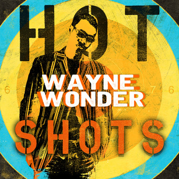 Wayne Wonder – Hot Shots