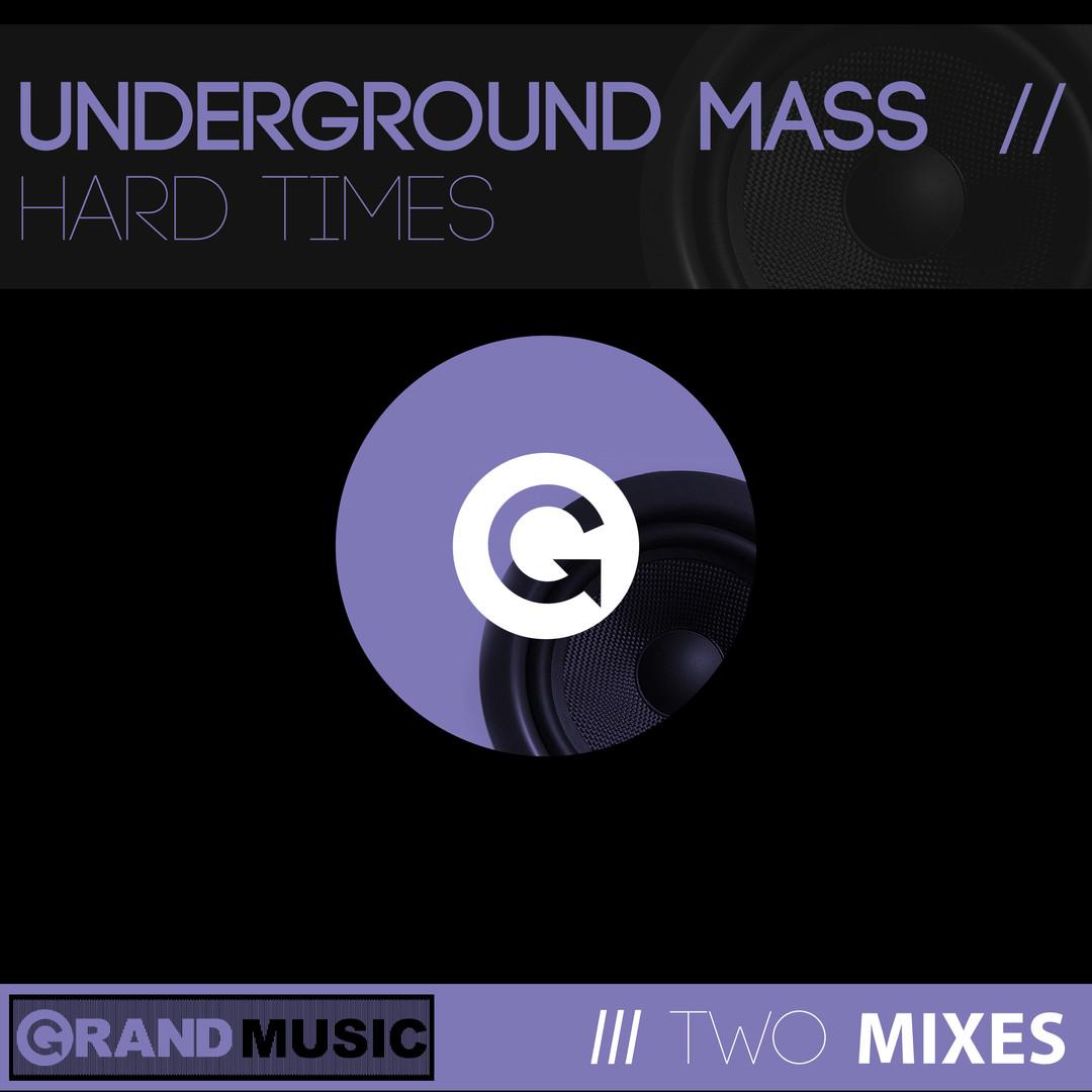 UNDERGROUND MASS HARD TIMES.jpg
