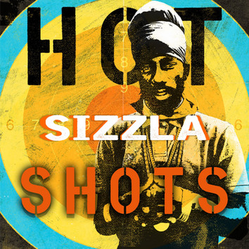Sizzla – Reggae Hot Shots