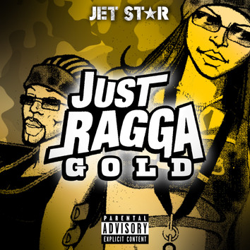 Just Ragga Gold