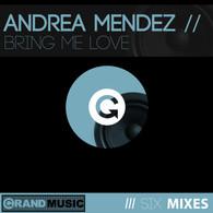 Andrea Mendez Bring me love.jpg