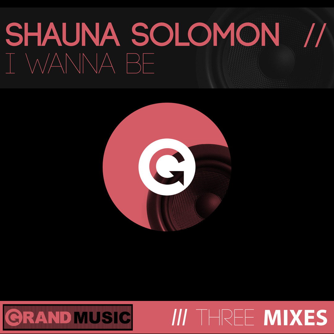 SHAUNA SOLOMON I WANNA BE.jpg