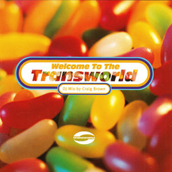 Welcome To the Transworld - Craig Brown