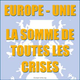 L'Europe: la somme de toutes les crises