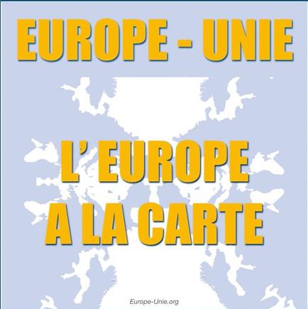 L'Europe à la carte et multiforme