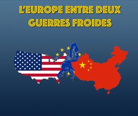 L'Europe entre deux guerres froides