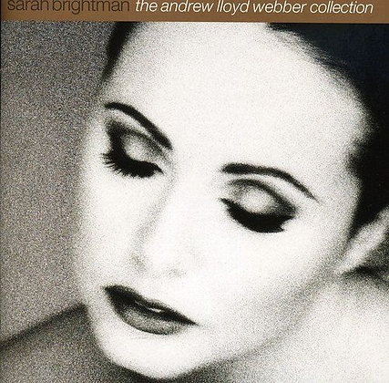 SARAH BRIGHTMAN - A.L.Webber  Collection