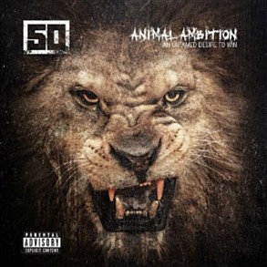 50 CENT - ANIMAL AMBITION:AN UNTAMED DESIRE TO WIN