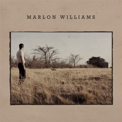 MARLON WILLIAMS - Marlon Williams