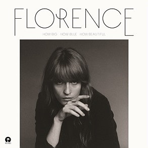 FLORENCE & THE MACHINE-How Big How Blue Beautiful