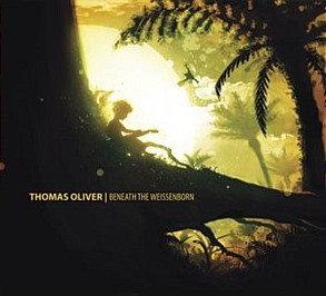THOMAS OLIVER - Beneath The Weissenborn