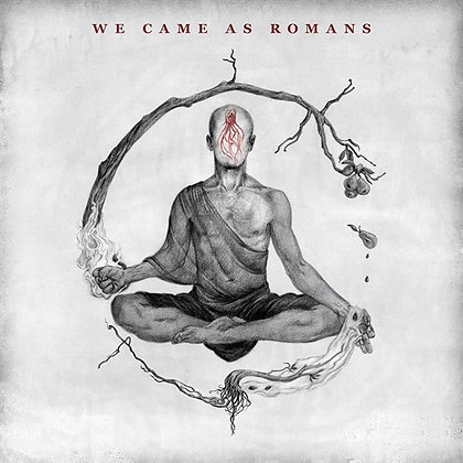 WE CAME AS ROMANS - We Came As Romans