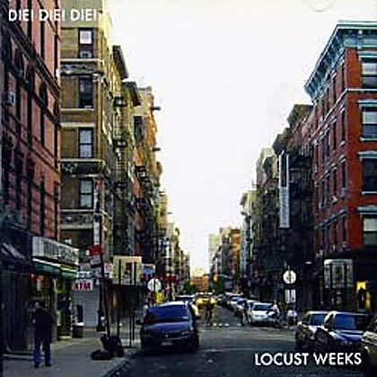 DIE DIE DIE - Locust weeks EP