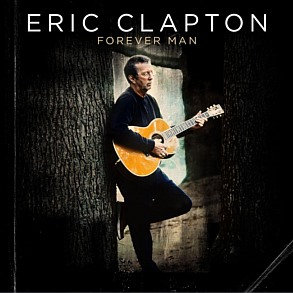 ERIC CLAPTON - Forever Man: