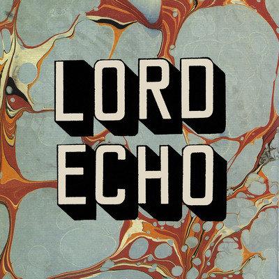 LORD - Echo