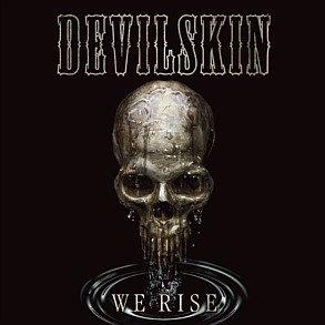 DEVIL SKIN - We Rise