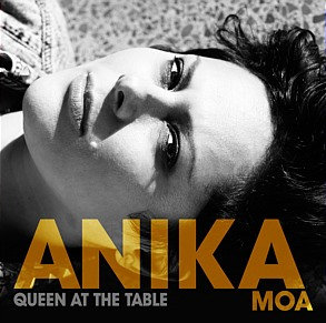 ANIKA MOA - Queen At The Table