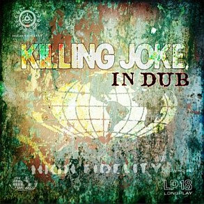 KILLING JOKE - IN DUB (3CD EDITION)