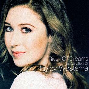 HAYLEY WESTENRA - River Of Dreams: Very Best Of