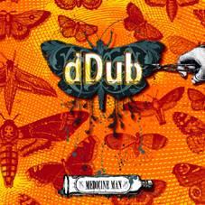 DDUB – Medicine Man