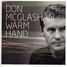 DON McGLASHAN - Warm Hand