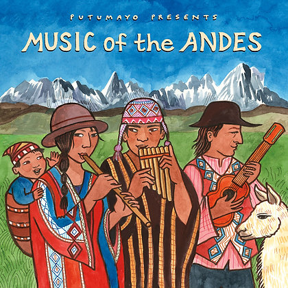 MUSIC FROM THE ANDES - Various Artists ( Putumayo)