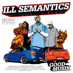 ILL SEMANTICS - Good Musik