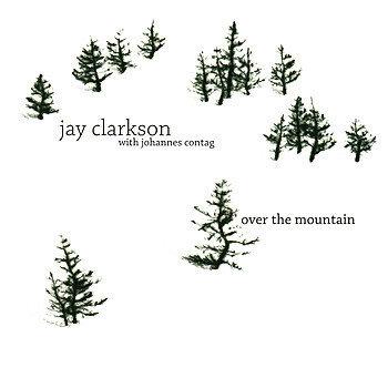 JAY CLARKSON - Over the Mountain