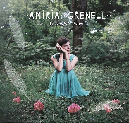 AMIRIA GRENELL ~ Three Feathers