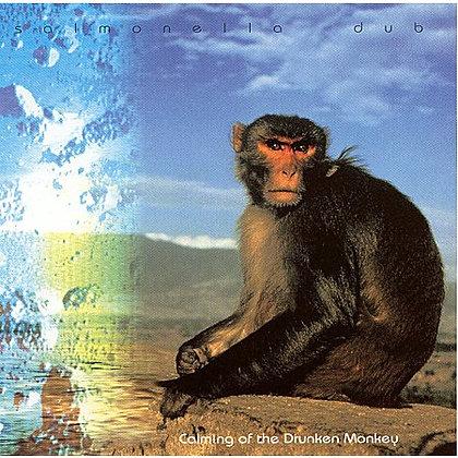SALMONELLA DUB - Calming of Drunken Monkey