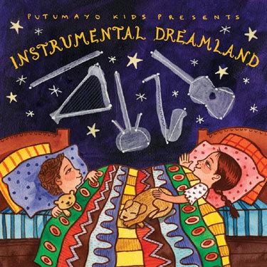 INSTRUMENTAL DREAMLAND- Various Artists (Putumayo)