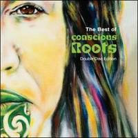 THE BEST OF CONSCIOUS ROOTS - Various Artists
