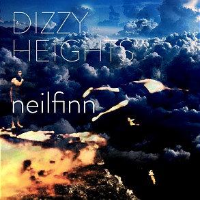 NEIL FINN ~ Dizzy Heights