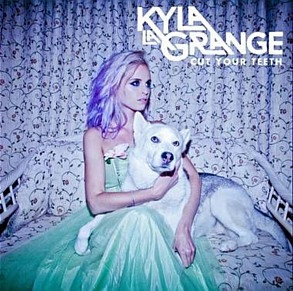 KYLA LA GRANGE - CUT YOUR TEETH