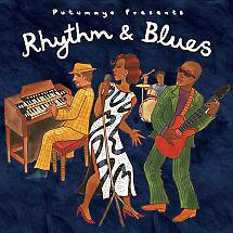 RHYTHM & BLUES - Various Artists ( Putumayo)