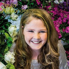 TAYLA ALEXANDER ~ Songbird