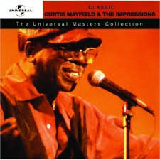 CURTIS MAYFIELD & THE IMPRESSIONS - Classic