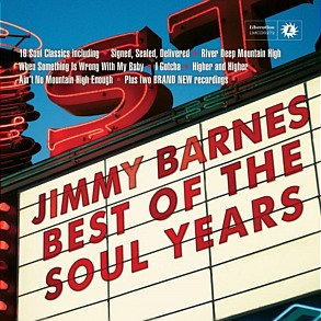 JIMMY BARNES - Best of the Soul Years