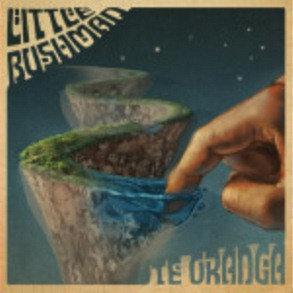 LITTLE BUSHMAN - Te Oranga